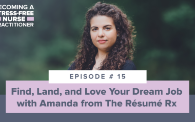 Ep #15: Find, Land, and Love Your Dream Job with Amanda from The Résumé Rx